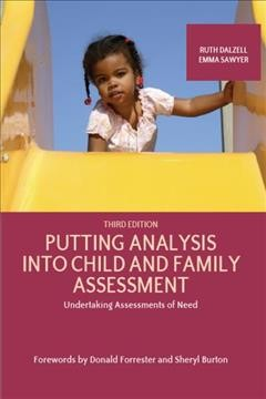 Putting Analysis Into Child and Family Assessment