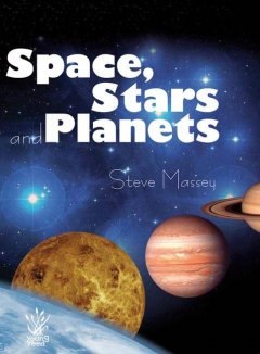 Space, Stars and Planets