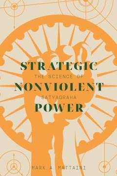 Strategic Nonviolent Power