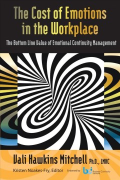 The Cost of Emotions in the Workplace