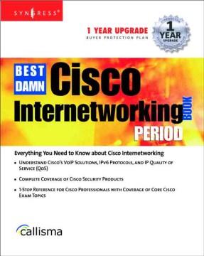 Best Damn Cisco Internetworking Book Period