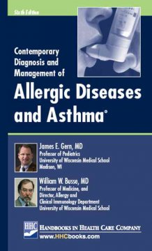 Contemporary Diagnosis and Management of Allergic Diseases and Asthma