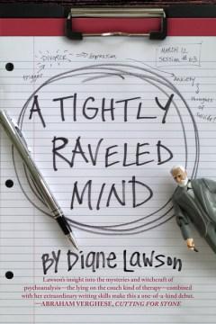 A Tightly Raveled Mind