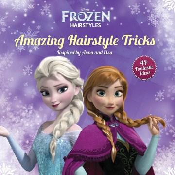 Amazing Hairstyle Tricks
