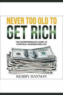 Never Too Old to Get Rich