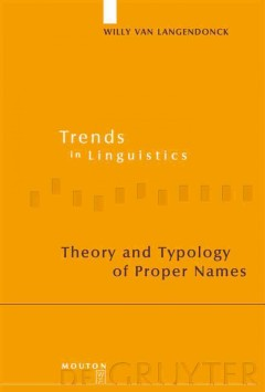 Theory and Typology of Proper Names
