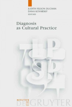 Diagnosis as Cultural Practice
