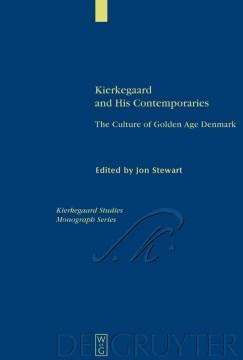 Kierkegaard and His Contemporaries