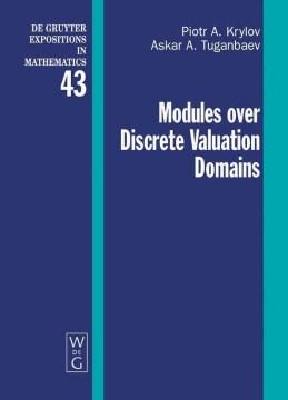 Modules Over Discrete Valuation Domains