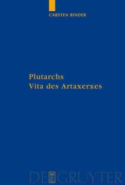 Plutarchs Vita des Artaxerxes