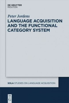 Language Acquisition and the Functional Category System