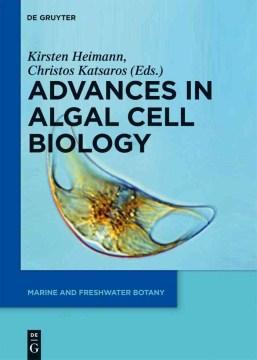 Advances in Algal Cell Biology