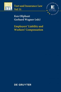 Employers' Liability and Workers' Compensation