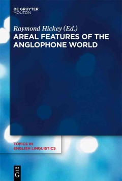 Areal Features of the Anglophone World