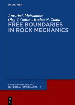 Free Boundaries in Rock Mechanics