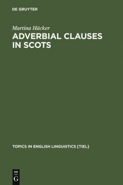 Adverbial Clauses in Scots