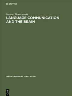 Language Communication and the Brain