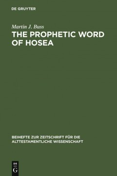 The Prophetic Word of Hosea