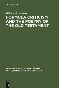 Formula Criticism and the Poetry of the Old Testament