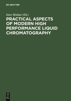 Practical Aspects of Modern High Performance Liquid Chromatography