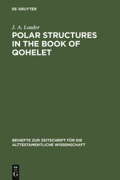 Polar Structures in the Book of Qohelet