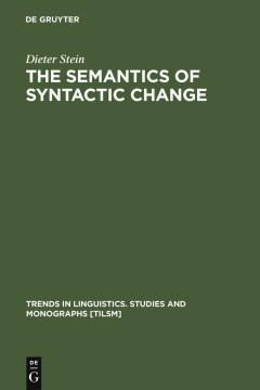 The Semantics of Syntactic Change