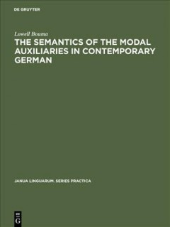 Semantics of the Modal Auxiliaries in Contemporary German