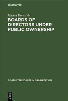 Boards of Directors Under Public Ownership