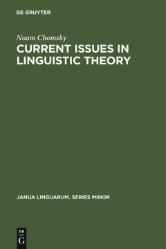 Current Issues in Linguistic Theory