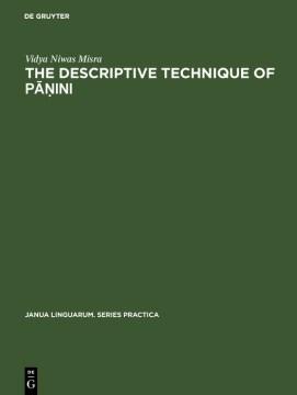 The Descriptive Technique of Pāṇini