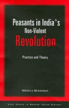 Peasants in India's Non-violent Revolution