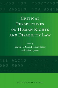 Critical Perspectives on Human Rights and Disability Law