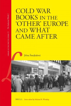 """Cold War Books in the """"other"""" Europe and What Came After"""