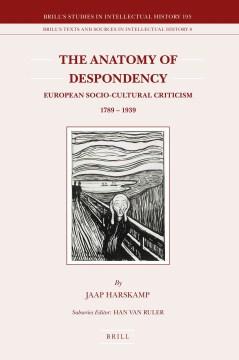 The Anatomy of Despondency