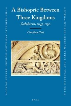 A Bishopric Between Three Kingdoms