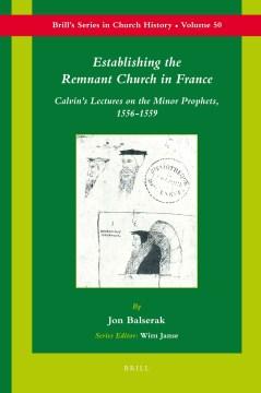 Establishing the Remnant Church in France