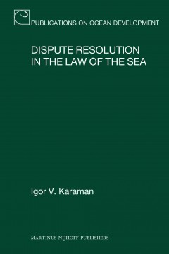 Dispute Resolution in the Law of the Sea
