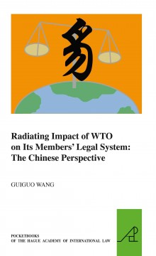 Radiating Impact of WTO on Its Members' Legal System