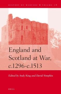 England and Scotland at War, C.1296-c.1513