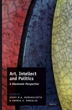 Art, Intellect and Politics