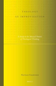 Theology as Improvisation