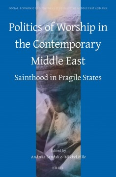 Politics of Worship in the Contemporary Middle East
