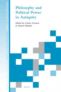 Philosophy and Political Power in Antiquity