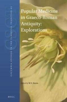 Popular Medicine in Graeco-Roman Antiquity