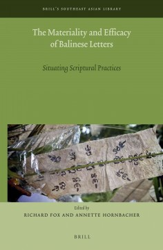 The Materiality and Efficacy of Balinese Letters