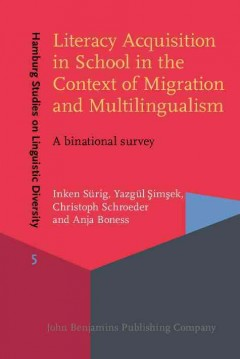 Literacy Acquisition in School in the Context of Migration and Multilingualism