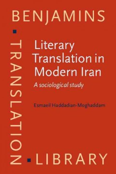 Literary Translation in Modern Iran
