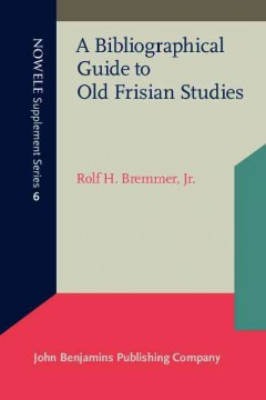 A Bibliographical Guide to Old Frisian Studies