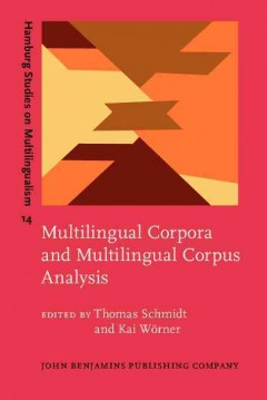 Multilingual Corpora and Multilingual Corpus Analysis