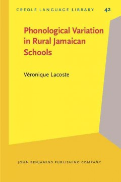 Phonological Variation in Rural Jamaican Schools